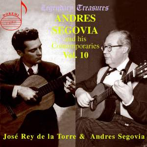 Segovia & his Contemporaries Volume 10