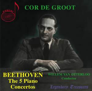 Cor de Groot: Beethoven - The 5 Piano Concertos