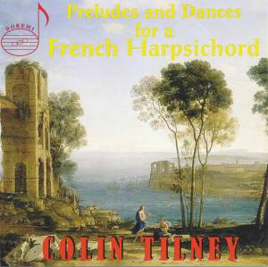 Preludes and Dances for a French Harpsichord