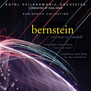 """Bernstein: Overture to """"Candide"""", Symphonic Dances from """"West Side Story"""", Symphonic Suite from """"On the Waterfront"""""""