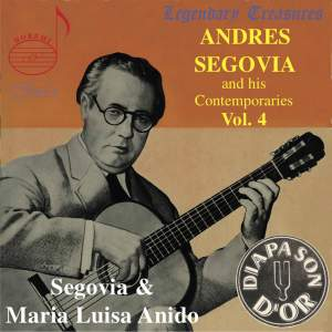 Segovia & his Contemporaries Volume 4