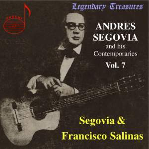 Andres Segovia And His Contemporaries (Vol. 7)