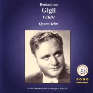 Beniamino Gigli - Verdi Opera Arias