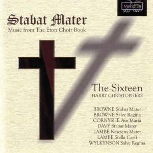 Stabat Mater: Music from the Eton Choir Book