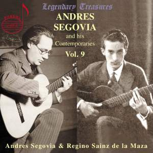 Segovia And His Contemporaries (Vol. 9)