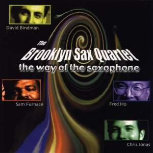 BROOKLYN SAX QUARTET: Way of the Saxophone (The)