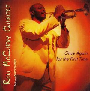 RON MCCURDY QUINTET: Once Again for the First Time