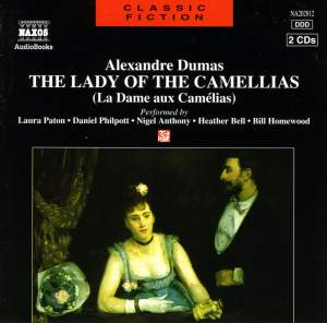 Alexandre Dumas: The Lady of the Camellias (Abridged)