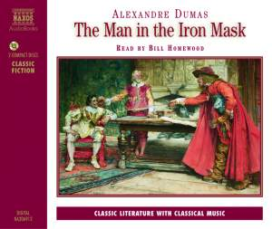 Alexander Dumas: The Man in the Iron Mask & The Three Musketeers