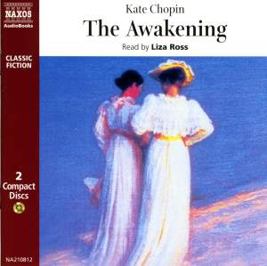 Kate Chopin: The Awakening (abridged)