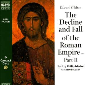 Edward Gibbon: The Decline & Fall of the Roman Empire – Part 2 (abridged) Product Image