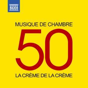 La crème de la crème: Musique de chambre