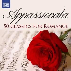 Appassionata: 50 Classics for Romance