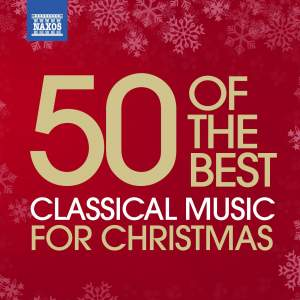 50 of the Best: Classical Music for Christmas