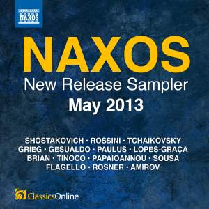 Naxos May 2013 New Release Sampler