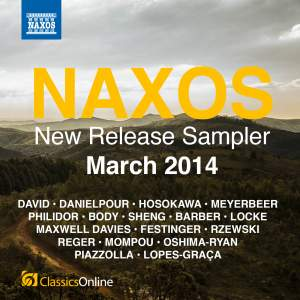 Naxos March 2014 New Release Sampler