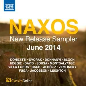 Naxos June 2014 New Release Sampler
