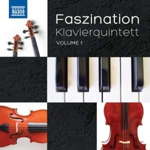 Faszination Klavierquintett, Vol. 1