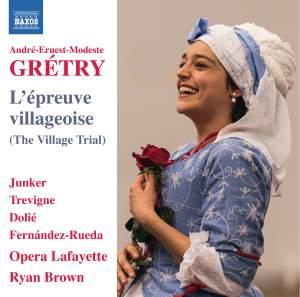 Gretry: L'Épreuve Villageoise