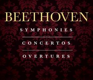 The Complete Beethoven Symphonies, Concertos & Overtures