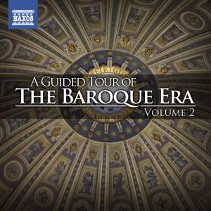 A Guided Tour of the Baroque Era, Vol. 2