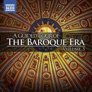 A Guided Tour of the Baroque Era, Vol. 5