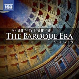 A Guided Tour of the Baroque Era, Vol. 8 Product Image