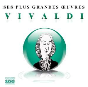 Vivaldi: Ses plus grandes œuvres