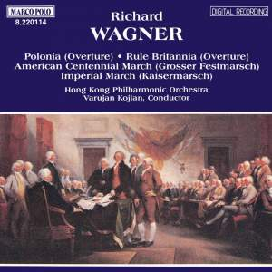 Wagner: Polonia, Rule Britannia & Marches Product Image