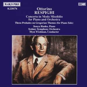 Respighi: Concerto in Modo Misolidio & Three Preludes on Gregorian Themes Product Image