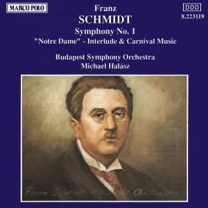 Schmidt: Symphony No. 1 & excerpts from Notre Dame Product Image