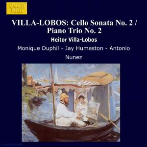 Villa-Lobos: Cello Sonata No. 2 & Piano Trio No. 2 Product Image