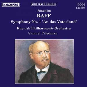 Raff: Symphony No. 1 in D major, Op. 96 'An das Vaterland' Product Image