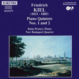 Kiel: Piano Quintets Nos. 1 and 2 Product Image