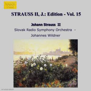 Johann Strauss II Edition, Volume 15