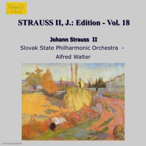 Johann Strauss II Edition, Volume 18