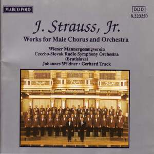 J Strauss II: Works for Male Chorus and Orchestra
