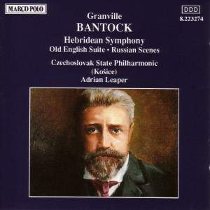 Bantock: Hebridean Symphony, Old English Suite & Russian Scenes Product Image