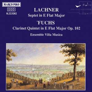 Lachner & Fuchs: Chamber Works Product Image