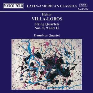 Villa-Lobos: String Quartets Nos. 5, 9 and 12 Product Image