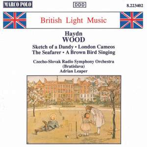 Haydn Wood: Sketch of a Dandy & London Cameos Product Image