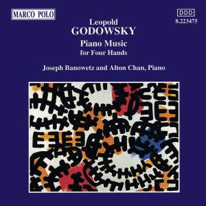 Godowsky: Piano Music for Four Hands