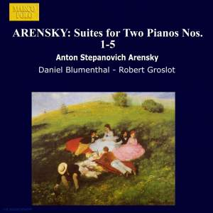 Arensky: Suites for Two Pianos Nos 1-5