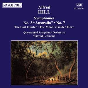 Alfred Hill: Symphonies Nos. 3, 'Australia' and 7 Product Image