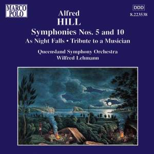 Alfred Hill: Symphonies Nos. 5 and 10 Product Image