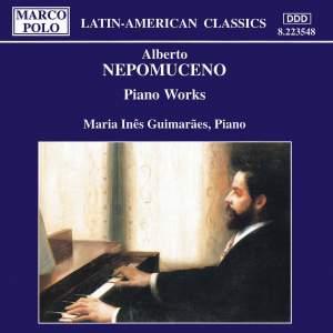 Alberto Nepomuceno: Piano Music
