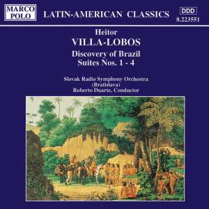 Villa-Lobos: Discovery of Brazil Suites 1 - 4 Product Image