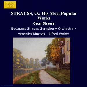 Oscar Straus: His Most Popular Works Product Image