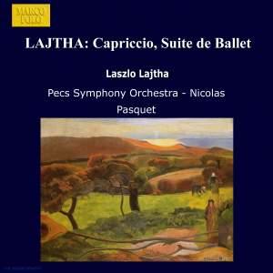 Lajtha: Capriccio - Suite de Ballet, Op. 39 Product Image
