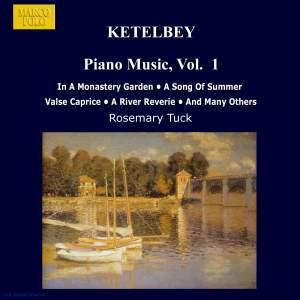 Ketèlbey: Piano Music, Vol. 1